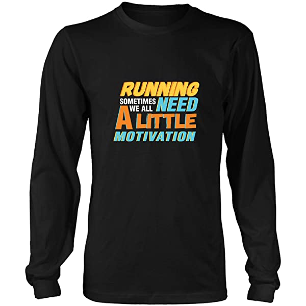 Running We All Need A Little Motivationfunny Gifts For Run Tshirt