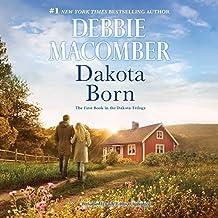 Dakota Born  (Dakota Series, Book 1)