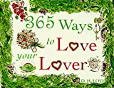 365 Ways to Love Your Lover, D. S. Love and D. H. Love, 0517148722
