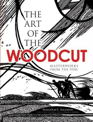 The Art of the Woodcut: Masterworks from the 1920s (Dover Fine Art, History of Art) by Malcolm C. Salaman (2010-04-21) por Malcolm C. Salaman