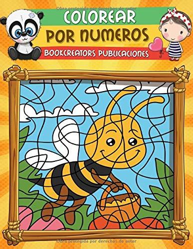 Colorear por Numeros: Libro de Actividades Para colorear Para niños (Flores, Animales, Niños y Más)