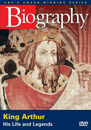 Biography - King Arthur: His Life And Legends by A&E