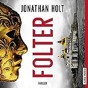 Folter (Capitano Katerina Tapo 2) | Jonathan Holt