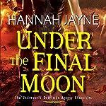 Under the Final Moon | Hannah Jayne