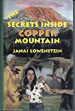 The Secrets Inside Copper Mountain, Janai Lowenstein, 0964138220