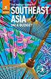 The Rough Guide to Southeast Asia On A Budget (Travel Guide) (Rough Guides)