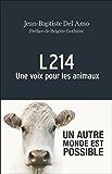 L214 Une voix pour les animaux (La Traversée des Mondes) (French Edition)