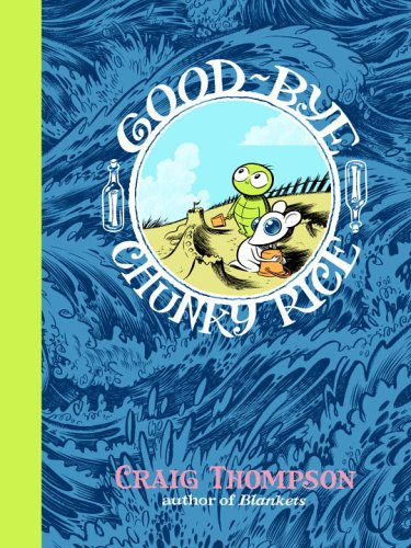 Good-bye, Chunky Rice (Pantheon Graphic Novels)