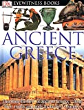 Ancient Greece, Anne Pearson and Dorling Kindersley Publishing Staff, 0756606489