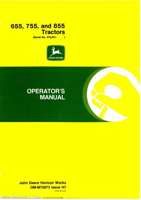 JD-OM-M75873 John Deere 655 755 855 Tractors Operators Manual:  Manufacturer: Amazon.com: Books