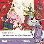 Die schönsten Märchen-Hörspiele |  Brüder Grimm