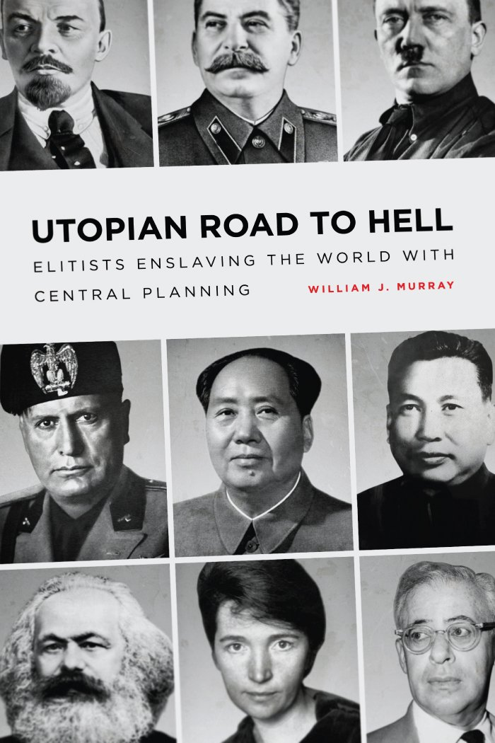 Download Utopian Road to Hell: Enslaving America and the World With Central Planning ebook