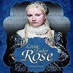 Little Tudor Rose | Tabitha Black