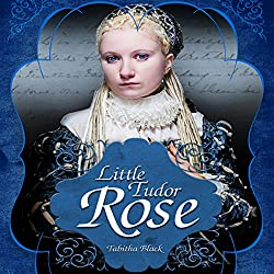 Little Tudor Rose