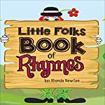 Little Folks Book of Rhymes   Rhonda Newton