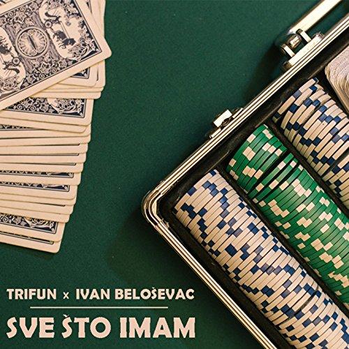 Sve Što Imam (feat. Reign)