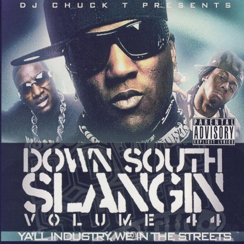 Down South Slangin' Volume 44 ...