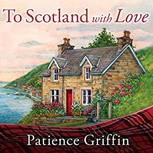 To Scotland with Love Audiobook