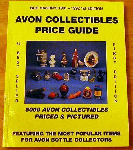 Avon Collectibles Price Guide: Most Popular Avon Collection (Bud Hastin
