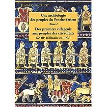 UNE ARCHÉOLOGIE DES PEUPLES DE L'ORIENT ANCIEN T01