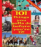 101 Things You Gotta Do Before You're 12!, Joanne O'Sullivan, 1579908594