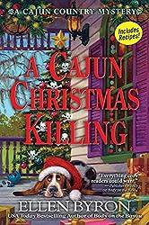 A Cajun Christmas Killing: A Cajun Country Mystery