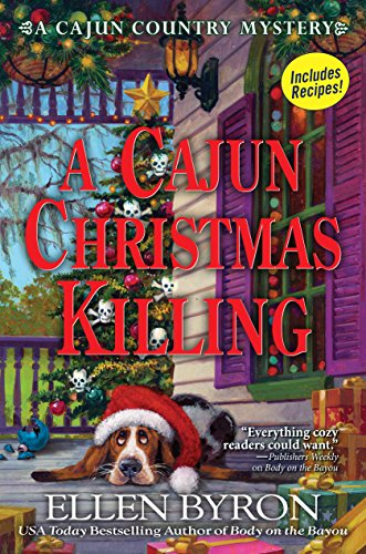 A Cajun Christmas Killing: A Cajun Country Mystery by [Ellen Byron]