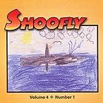 Shoofly, Vol. 4, No. 1: An Audiomagazine for Children | Barbara Schoonover,Ellen Newmark,Jan Ritter
