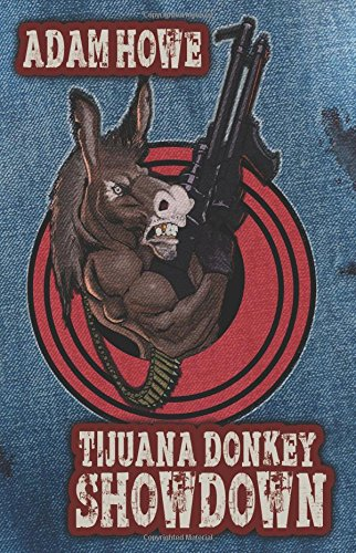 Download Tijuana Donkey Showdown ebook