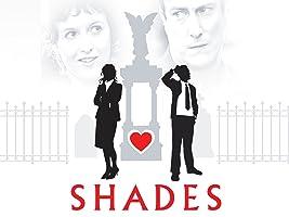 Shades Season 1