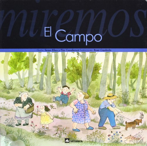 Miremos El Campo
