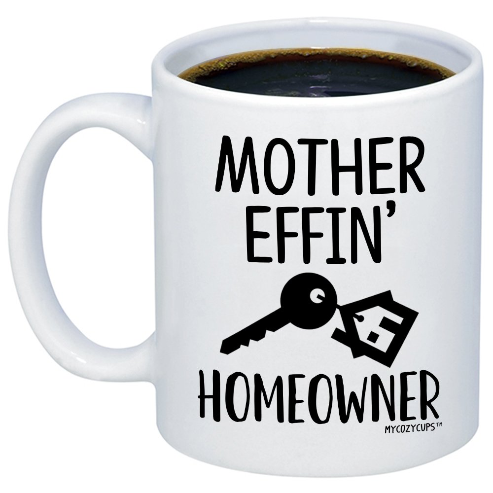 MyCozyCups New Homeowner Gifts - Mother Effin Homeowner Coffee Mug - Funny House Warming 11oz Novelty Gift Idea Cup For Women, Men - New First Time Home Owner Present - Friend Home Decor, Decoration by MyCozyCups (Image #1)