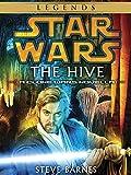 The Hive: Star Wars Legends (Short Story) (Star Wars - Legends)