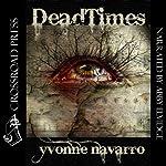 DeadTimes | Yvonne Navarro