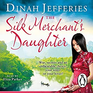 The Silk Merchant's Daughter Audiobook