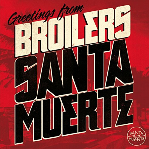 Broilers: Santa Muerte (Audio CD)