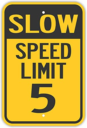 Amazon.com: Carteles de tráfico – Límite de velocidad lenta ...