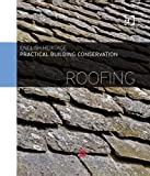 Practical Building Conservation : Roofing(1), English Heritage Staff, 0754645568