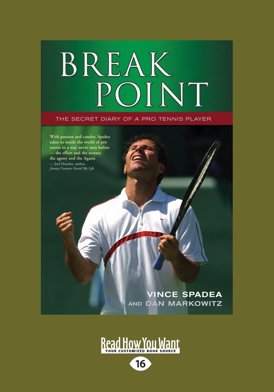 Break Point: The Secret Diary of a Pro Tennis Player by ReadHowYouWant