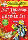 img - for Geronimo Stilton: Lost Treasure of the Emerald Eye (#1) by Stilton, Geronimo (2012) Paperback book / textbook / text book