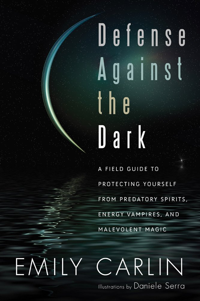 Amazon Com Defense Against The Dark A Field Guide To Protecting