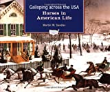 Galloping Across the U. S. A., Martin W. Sandler, 0195132262