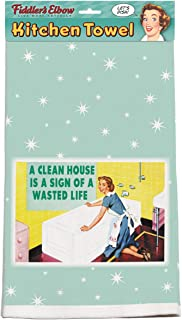 product image for Fiddler's Elbow A Clean House is A Sign of A Wasted Life 100% Cotton, Eco-Friendly Dish Towel