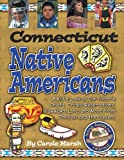 Connecticut Native Americans (Connecticut Experience)
