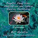 Angelic Feng Shui Meditation and Space Healing Recording