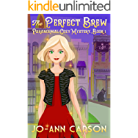 The Perfect Brew (Perfect Brew Cozy Series Book 1)