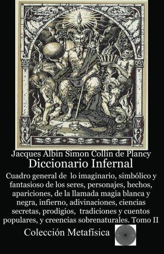 Diccionario Infernal (Spanish Edition) [Jacques Albin-Simon Collin de Plancy] (Tapa Blanda)