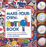 The Make-Your-Own-Button Book, Linda Granfield, 0921051891
