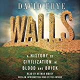 #6: Walls: A History of Civilization in Blood and Brick