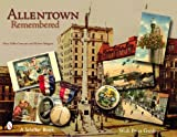 Allentown Remembered